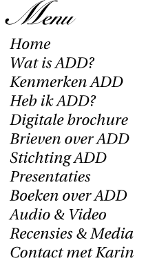 ADD: Presentatie overwegend / restrictief onoplettend ...